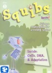 Squibs 1: Inside Cells, DNA, and Adaptation
