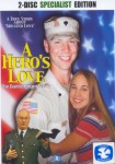 Heros Love, A: The Daniel Unger Story