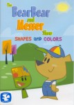 The Bear Bear and Messer Show: Shapes and Colors