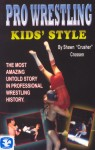 Pro Wrestling Kids Style (Book)
