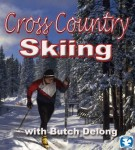 Cross Country Skiing with Butch Delong