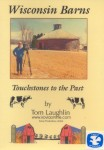 Wisconsin Barns: Touchstones to the Past