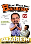 Bananas Featuring Nazareth