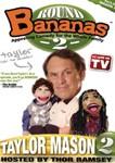 Bananas Featuring Taylor Mason 2