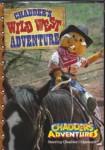 Chadders Wild West Adventure