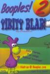 Booples! 2: Yikitty Blar!