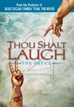 Thou Shalt Laugh – The Deuce