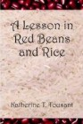Lesson in Red Beans and Rice, A (Novel)
