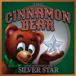 The Cinnamon Bear: In the Adventure of the Silver Star (Illustrated)