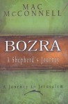Bozra: A Shepherds Journey (Novel)