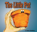 The Little Pot (Illustrated)