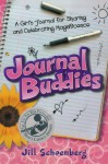 Journal Buddies: A Girls Journal for Sharing and Celebrating Magnificence (Book)