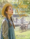 Anne of Green Gables – The Official Movie Adaptation (Novel)