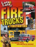 Lots and Lots of Fire Trucks and Firefighters (Book)