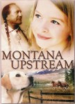 Montana Upstream – Manuscript