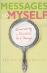 Message to Myself: Overcoming a Distorted Self-image