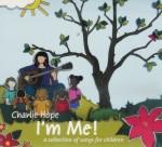 Charlie Hope: Im Me (CD)
