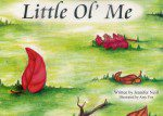 Little Ol Me (Illustrated)