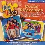 Dos y Dos: Cosas Diferentes Temporada 1- Vol. 3 (CD)