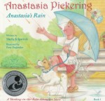 Anastasia Pickering: Anastasias Rain (Illustrated)