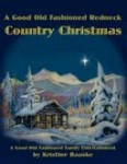 Good Old Fashioned Redneck Country Christmas, A (Manuscript)