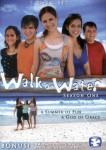 Walk on Water: Season One