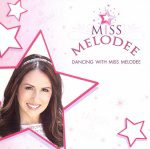 Dancing with Miss Melodee (CD)