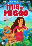 Mia and the Migoo