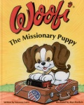Woofi: The Missionary Puppy (Illustrated)