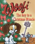 Woofi: The Key to a Christmas Miracle (Illustrated)
