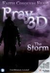 Pray 3D: The Storm
