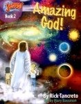 Hang On To Jesus! Adventures: Amazing God! (Illustrated)