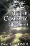 In the Company of God (Devotional)