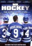 Mr Hockey: The Gordie Howe Story