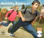 Monkey Business (Illustrated with Read-Along CD)