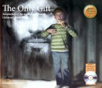 The Only Gift (Illustrated with Read-Along CD)