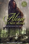 Alone Yet Not Alone (Book)